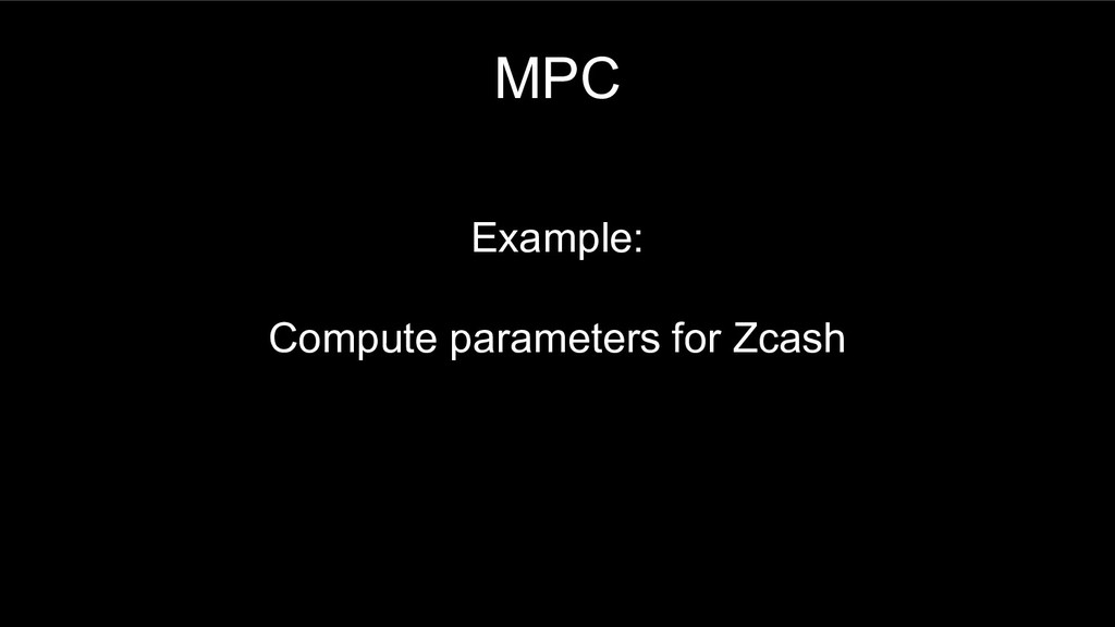 MPC Example: Compute parameters for Zcash