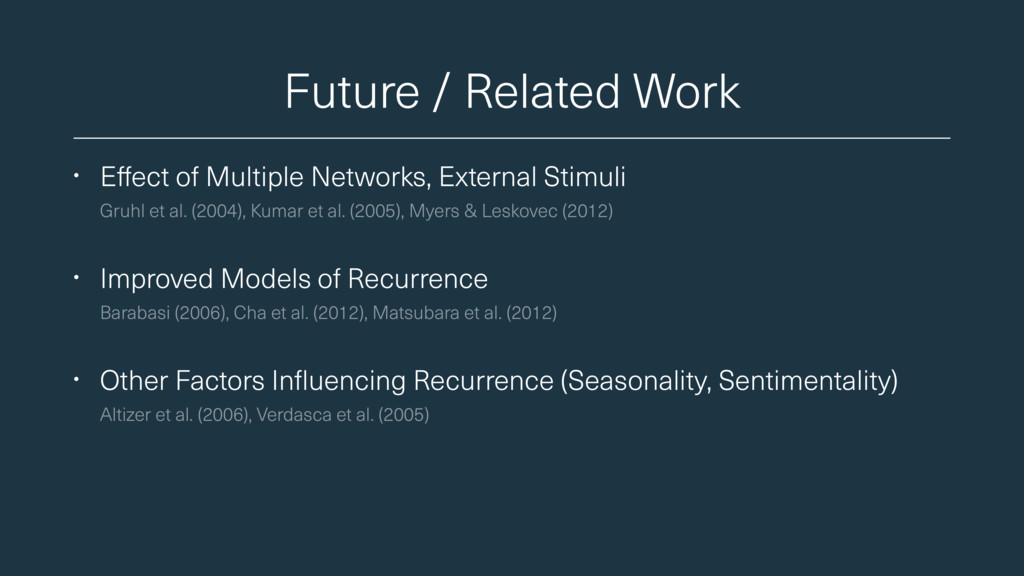 Future / Related Work • Effect of Multiple Netw...