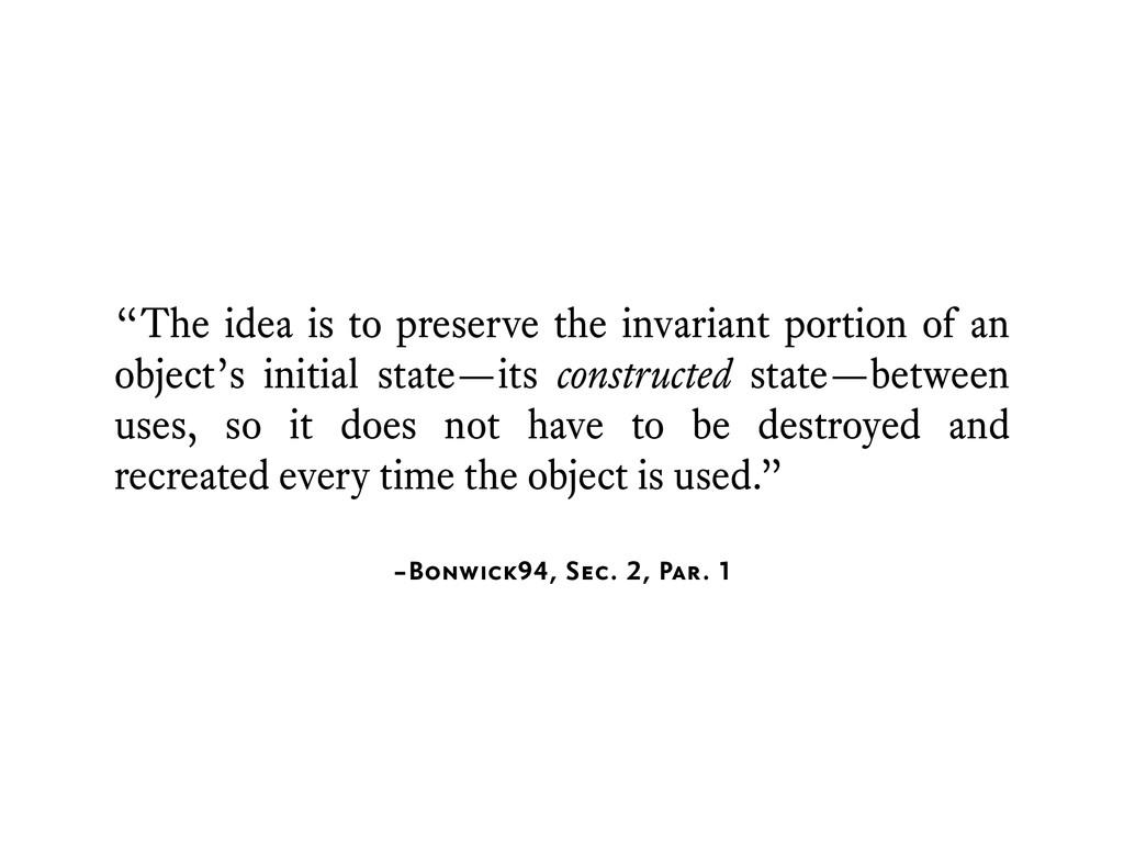 """–Bonwick94, Sec. 2, Par. 1 """"The idea is to pres..."""
