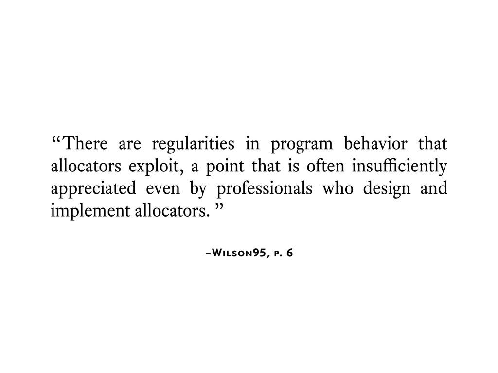 "–Wilson95, p. 6 ""There are regularities in prog..."