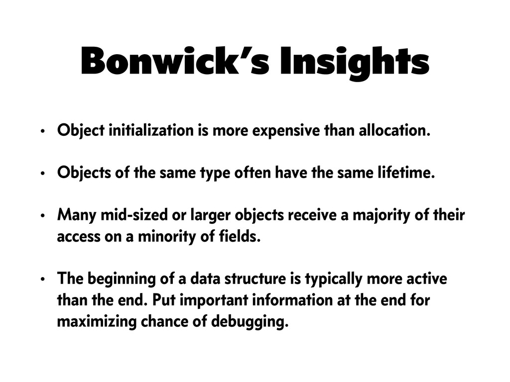 Bonwick's Insights • Object initialization is m...