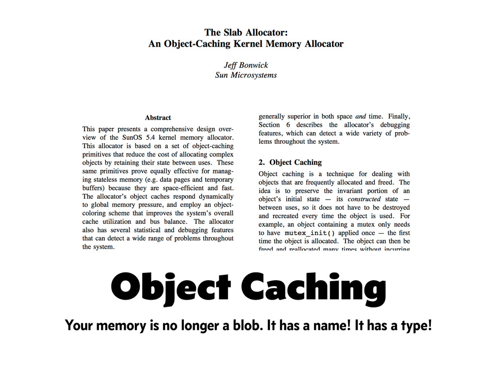 Object Caching Your memory is no longer a blob....
