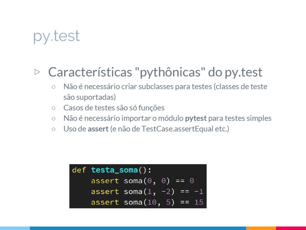 """py.test ▷ Características """"pythônicas"""" do py.te..."""