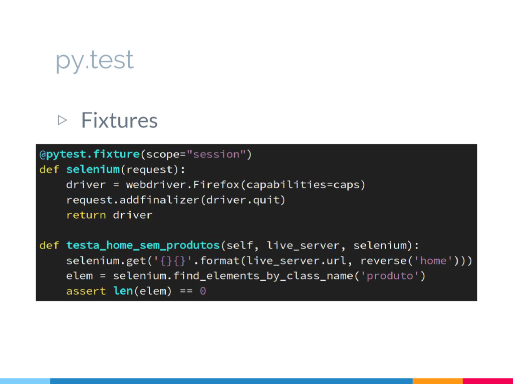 py.test ▷ Fixtures