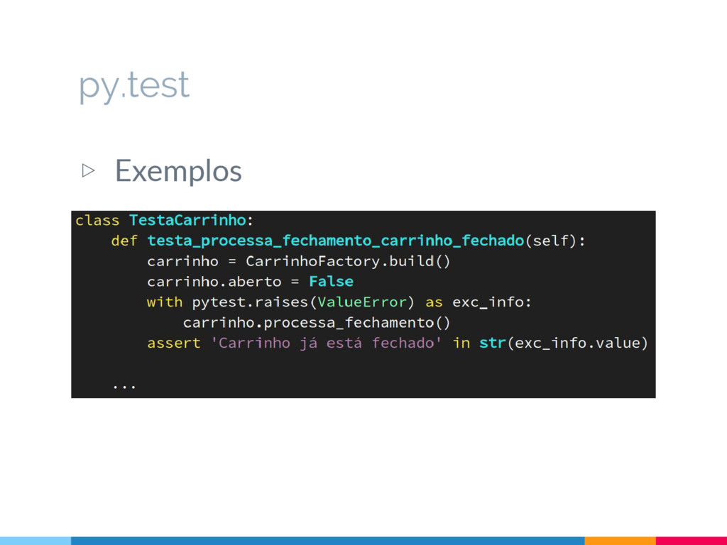 ▷ Exemplos py.test