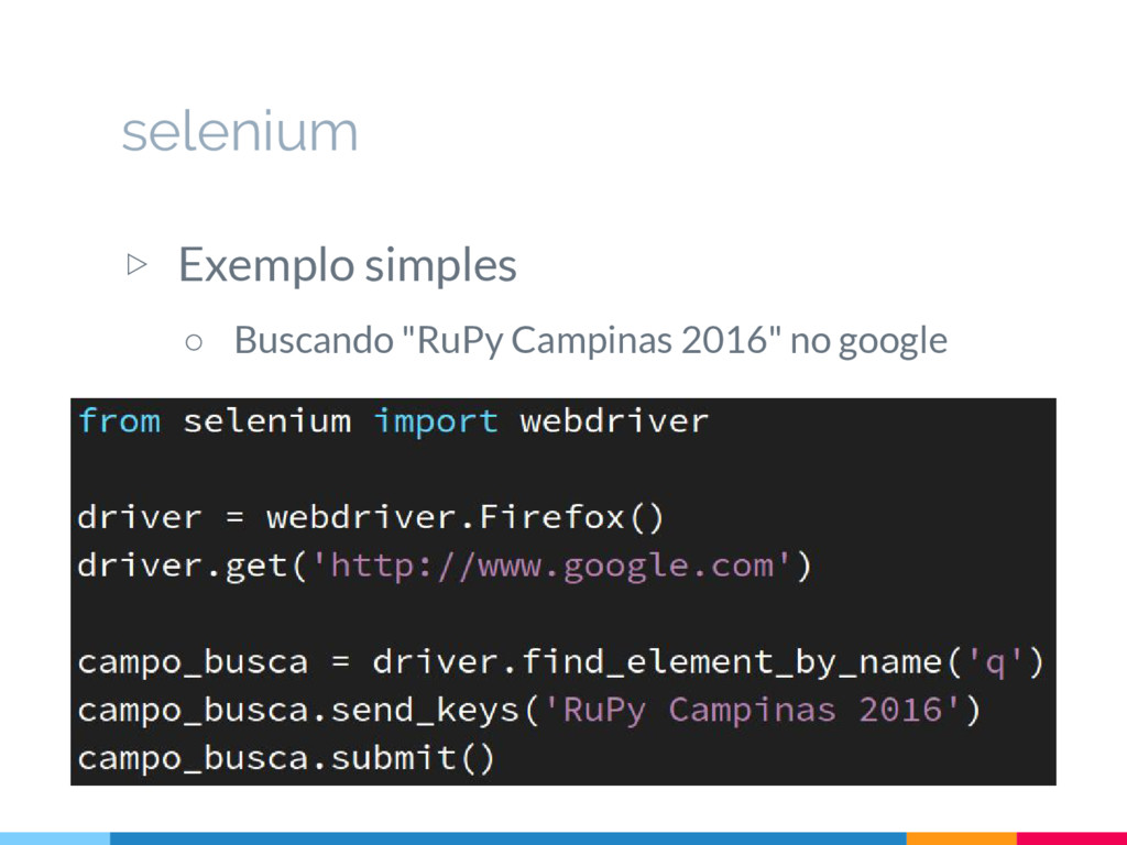 "▷ Exemplo simples ○ Buscando ""RuPy Campinas 201..."