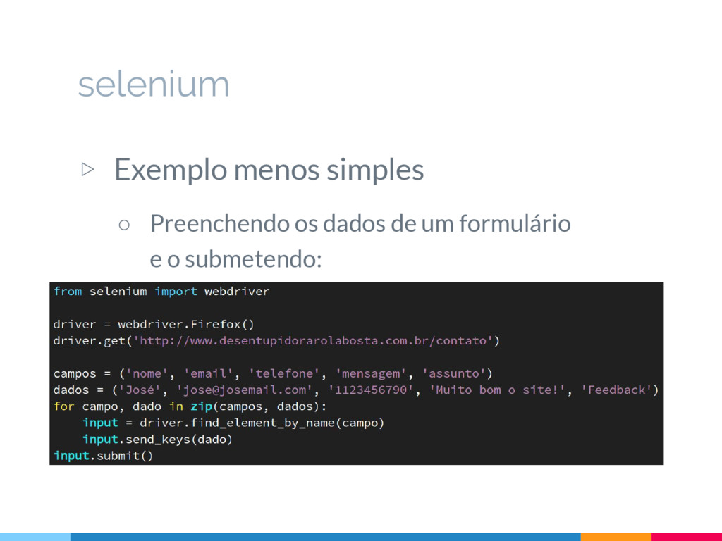 ▷ Exemplo menos simples ○ Preenchendo os dados ...
