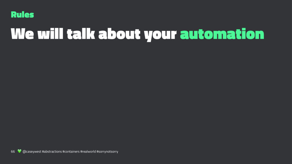 Rules We will talk about your automation 66 ! @...