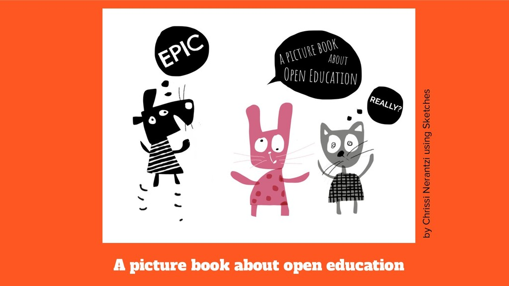 A picture book about open education by Chrissi ...