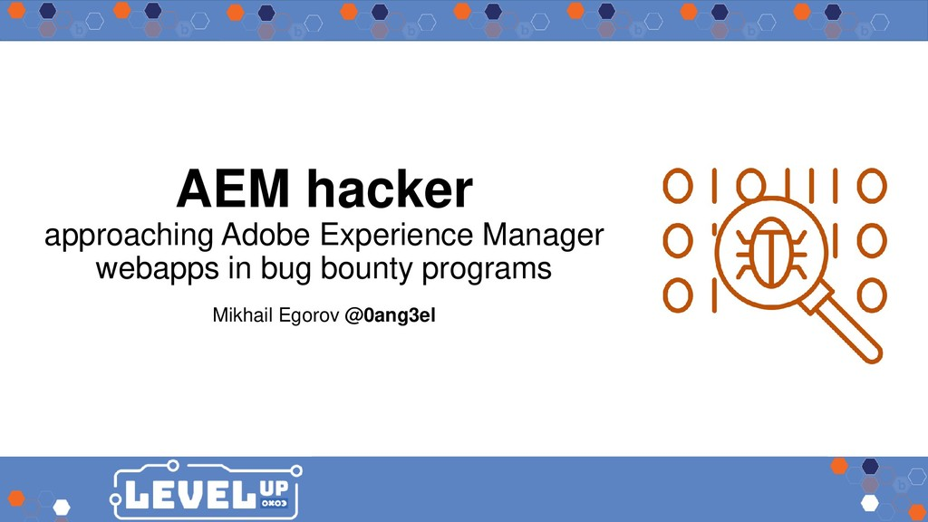 AEM hacker approaching Adobe Experience Manager...