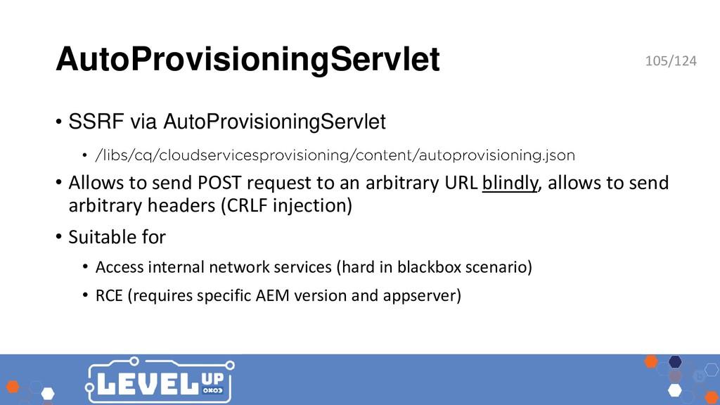 AutoProvisioningServlet • SSRF via AutoProvisio...