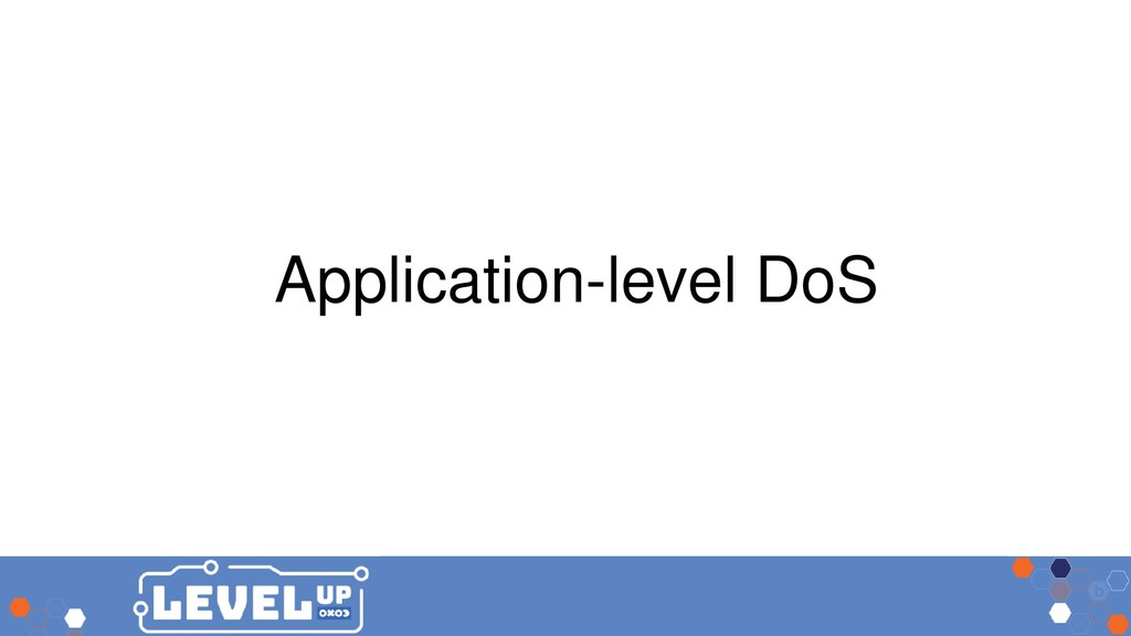 Application-level DoS