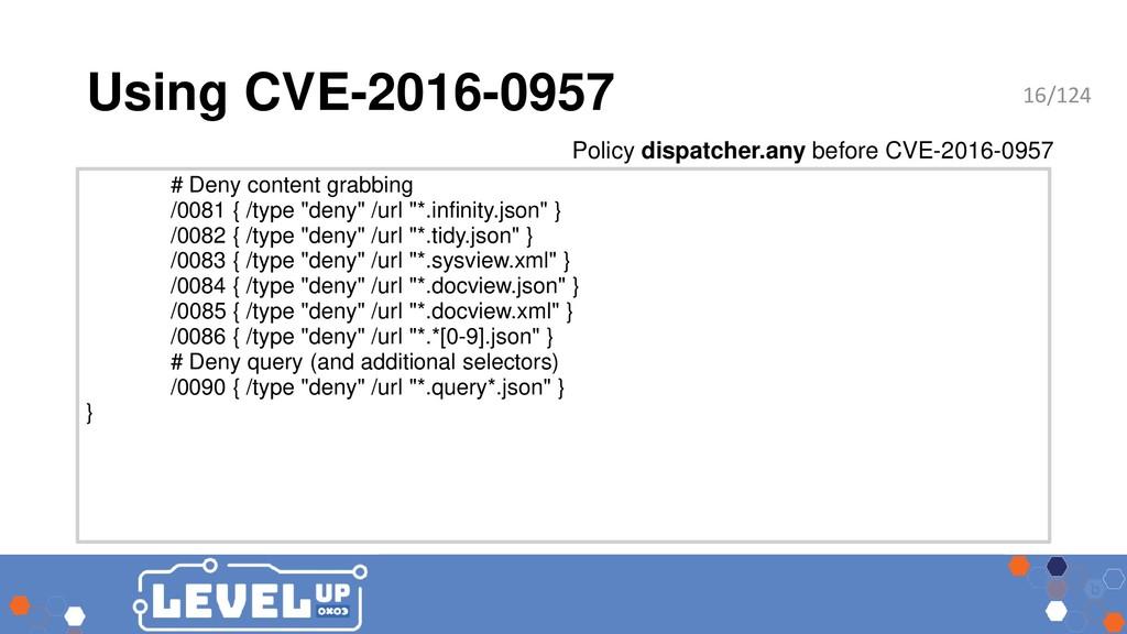 Using CVE-2016-0957 # Deny content grabbing /00...