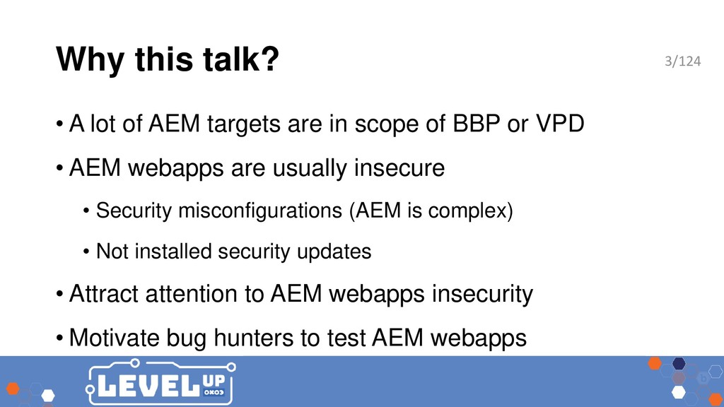 Why this talk? • A lot of AEM targets are in sc...