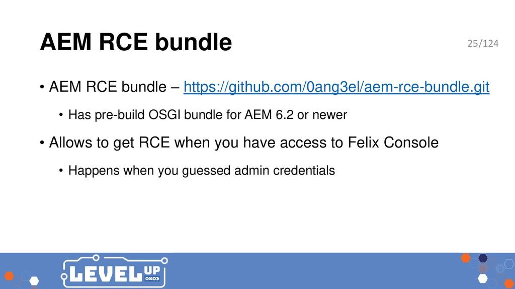 AEM RCE bundle • AEM RCE bundle – https://githu...