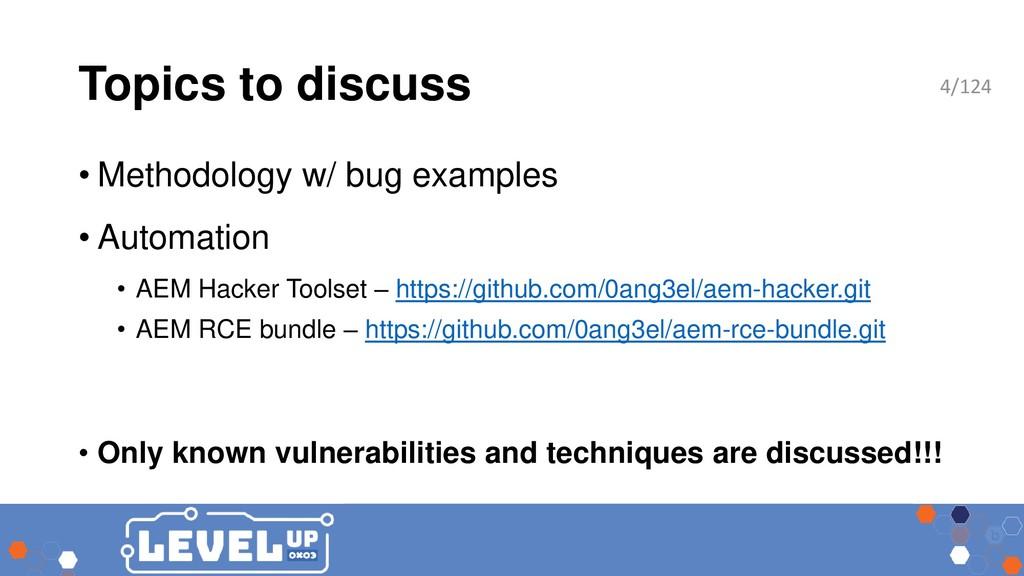 Topics to discuss • Methodology w/ bug examples...