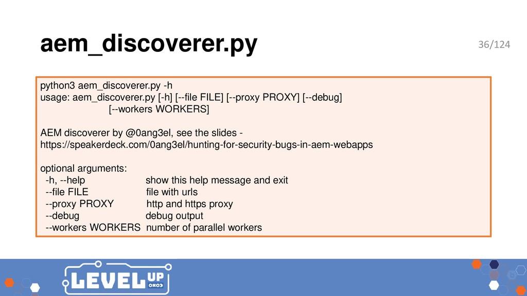 aem_discoverer.py python3 aem_discoverer.py -h ...