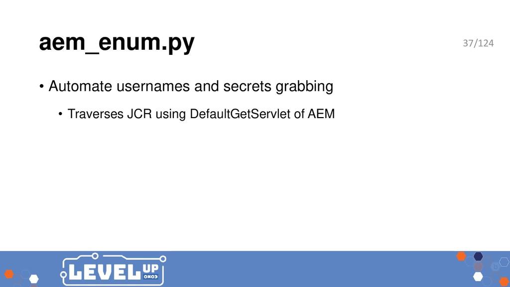 aem_enum.py • Automate usernames and secrets gr...