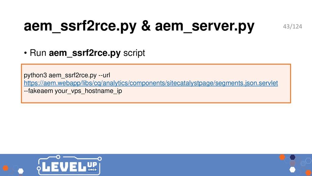 aem_ssrf2rce.py & aem_server.py • Run aem_ssrf2...