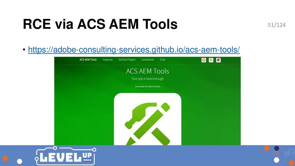 RCE via ACS AEM Tools • https://adobe-consultin...