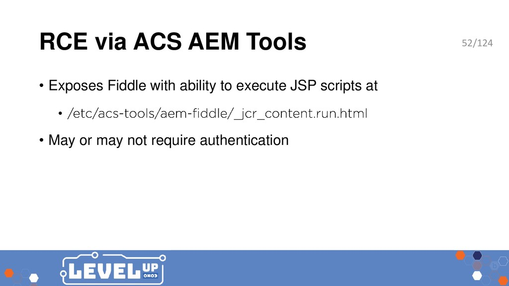 RCE via ACS AEM Tools • Exposes Fiddle with abi...