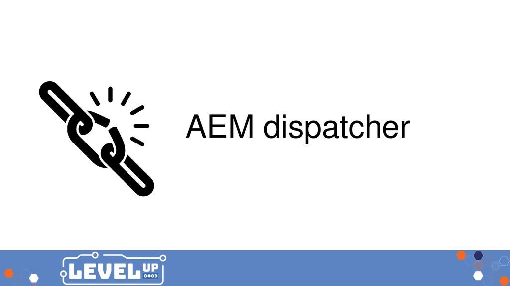AEM dispatcher