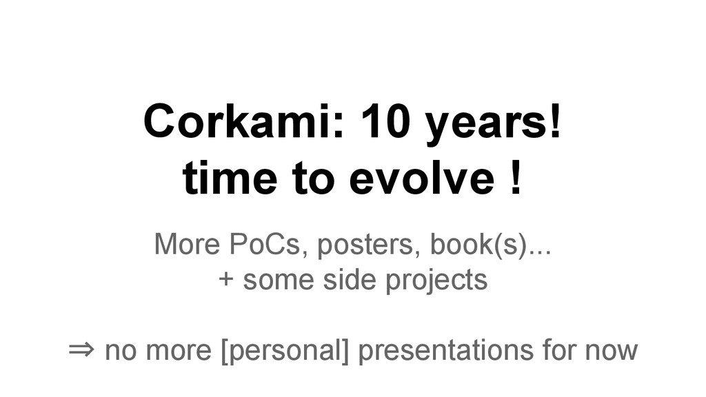 Corkami: 10 years! time to evolve ! More PoCs, ...