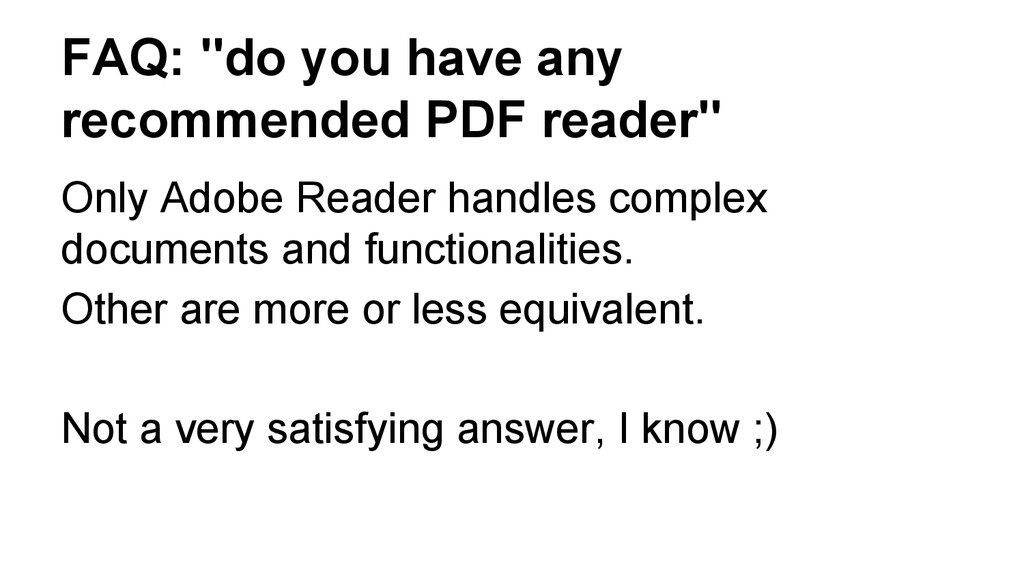 "FAQ: ""do you have any recommended PDF reader"" O..."