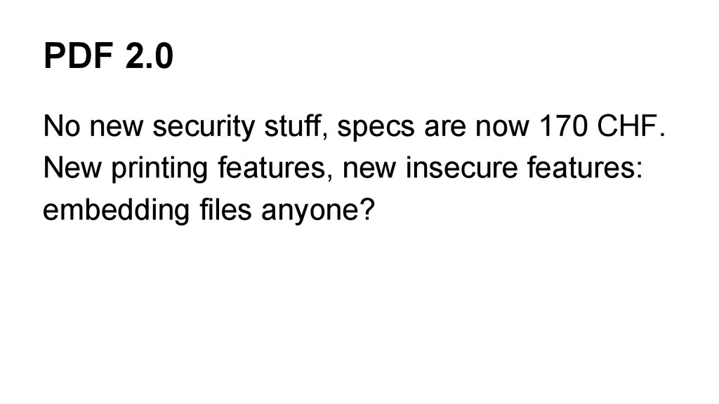 PDF 2.0 No new security stuff, specs are now 17...