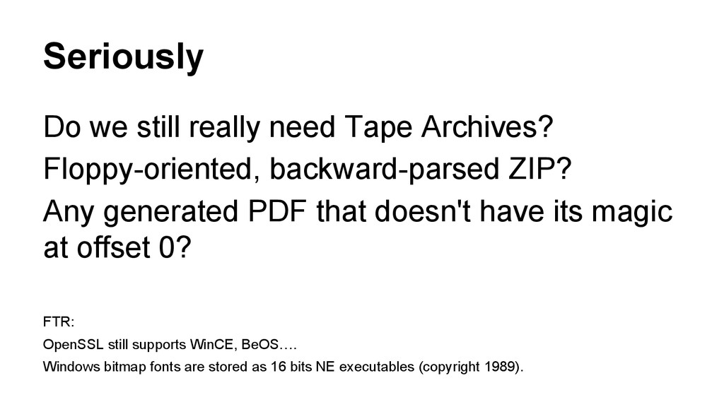 Seriously Do we still really need Tape Archives...