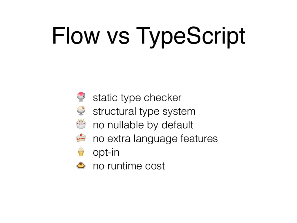 Flow vs TypeScript  static type checker  struct...