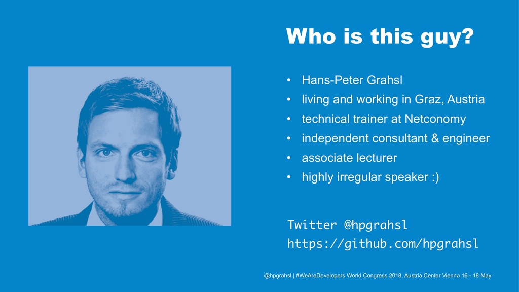 Who is this guy? • Hans-Peter Grahsl • living a...