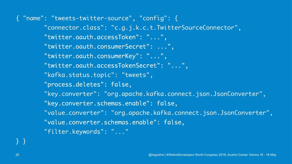 """{ """"name"""": """"tweets-twitter-source"""", """"config"""": { ..."""