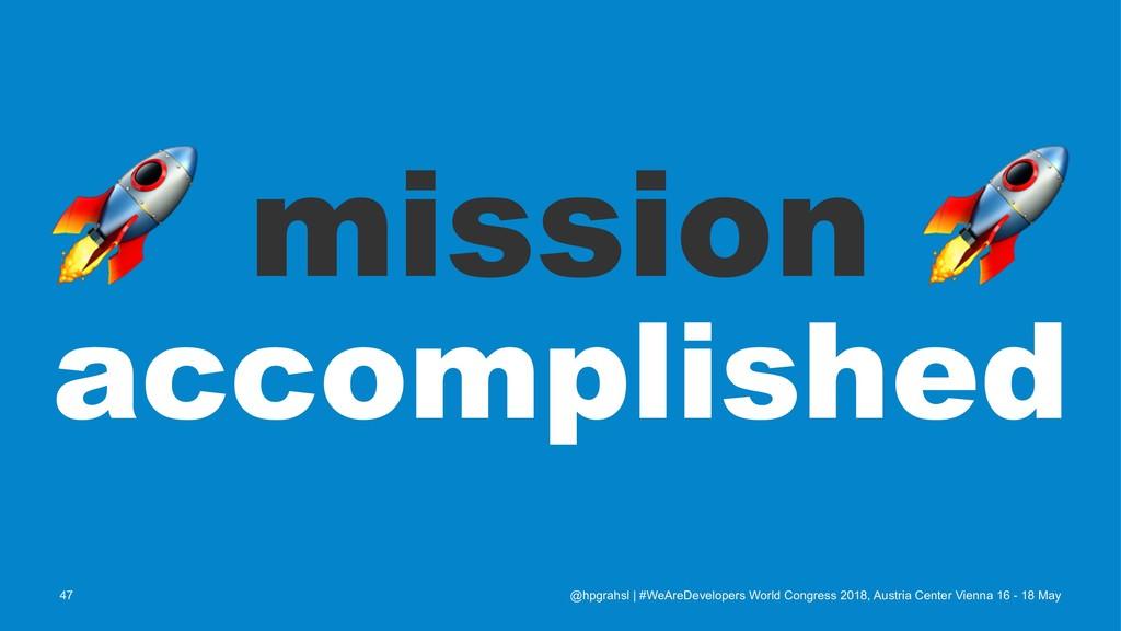 ! mission accomplished @hpgrahsl   #WeAreDevelo...