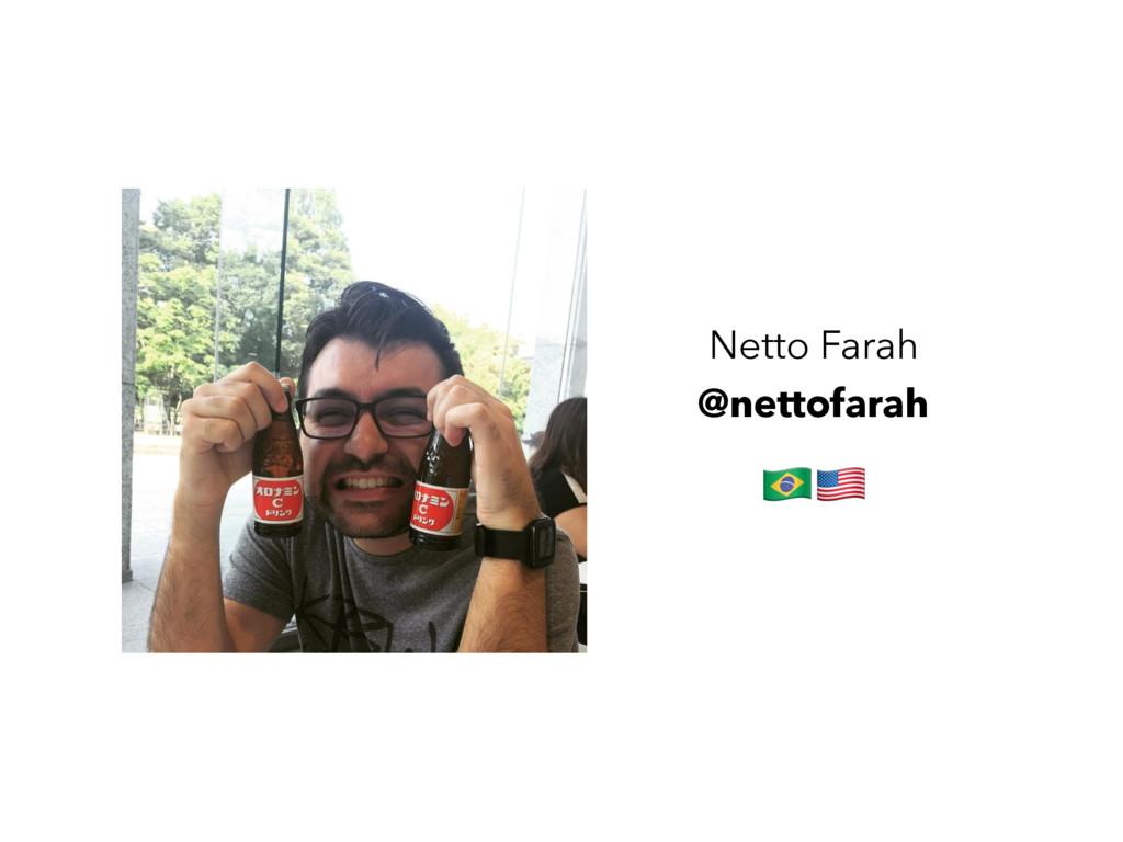 "Netto Farah @nettofarah !"""