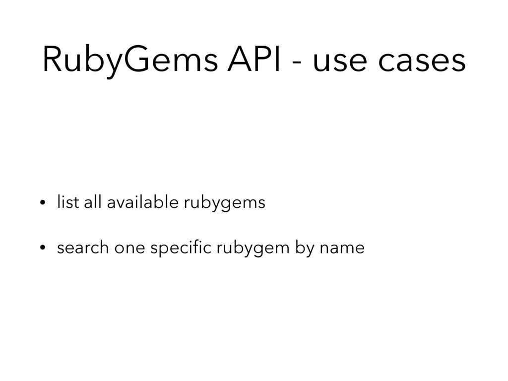 RubyGems API - use cases • list all available r...