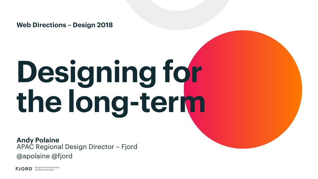 Designing for the long-term Design and Innovati...