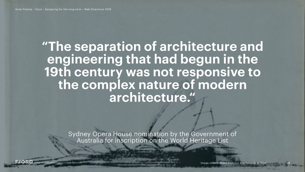 """The separation of architecture and engineering..."