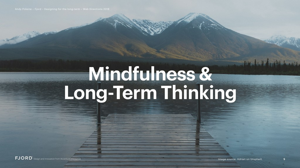 Mindfulness & Long-Term Thinking 5 Andy Polaine...