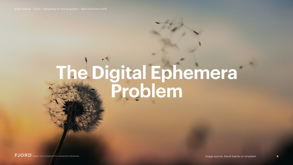 The Digital Ephemera Problem 6 Andy Polaine – F...