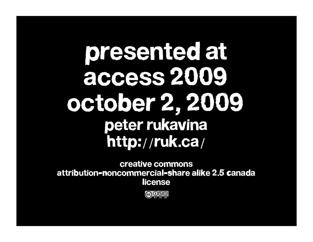 presented at access 2009 october 2, 2009 peter ...