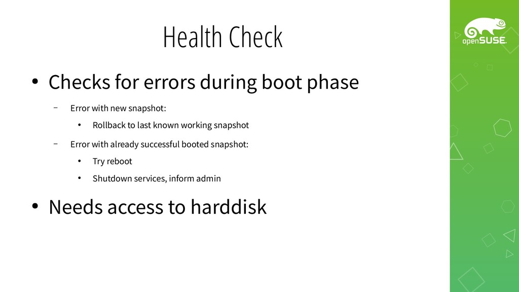 Health Check ● Checks for errors during boot ph...