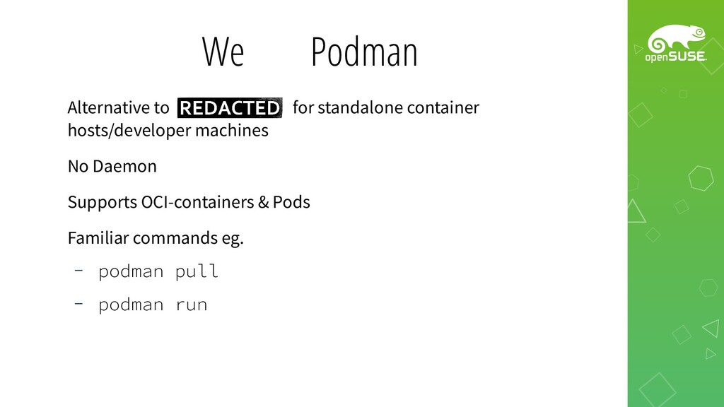 We ❤️ Podman Alternative to for standalone cont...