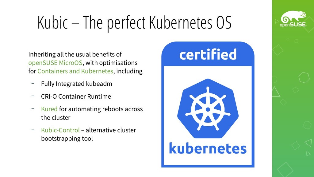 Kubic – The perfect Kubernetes OS Inheriting al...