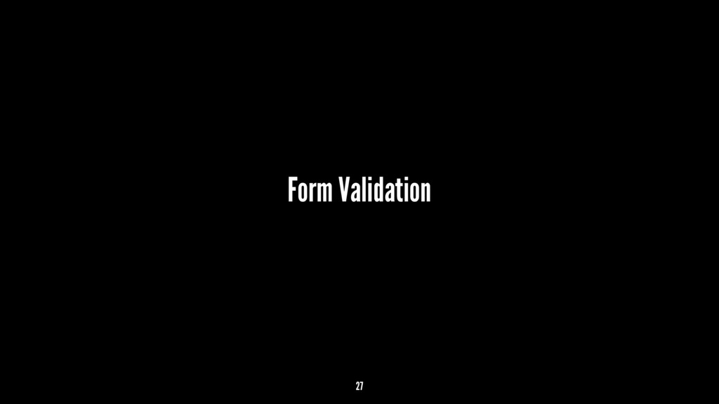 Form Validation 27