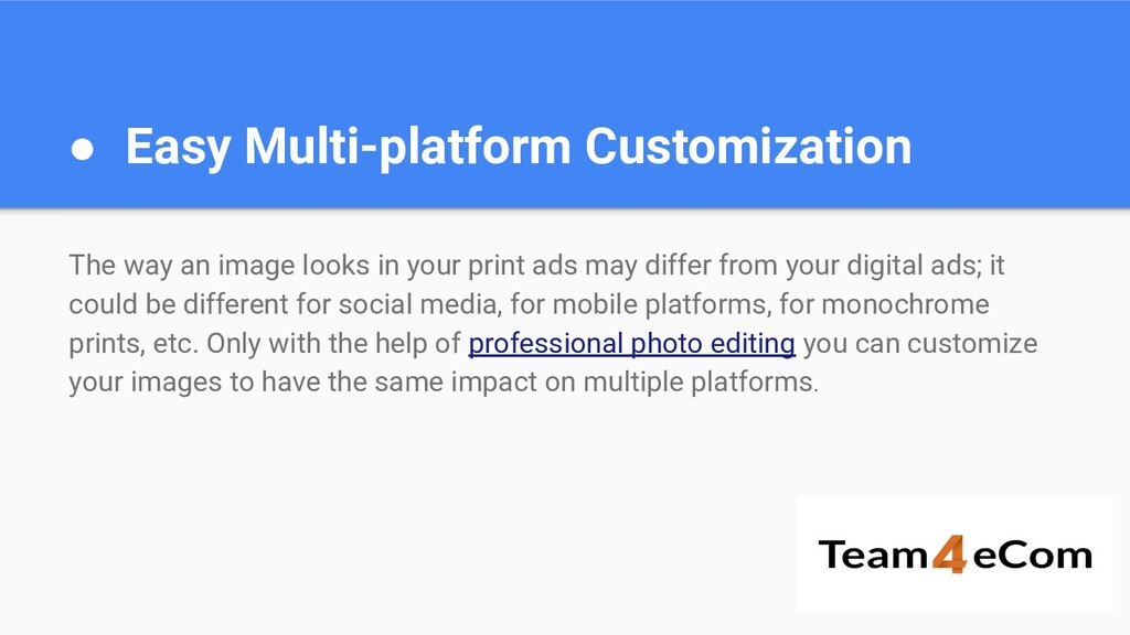 ● Easy Multi-platform Customization The way an ...