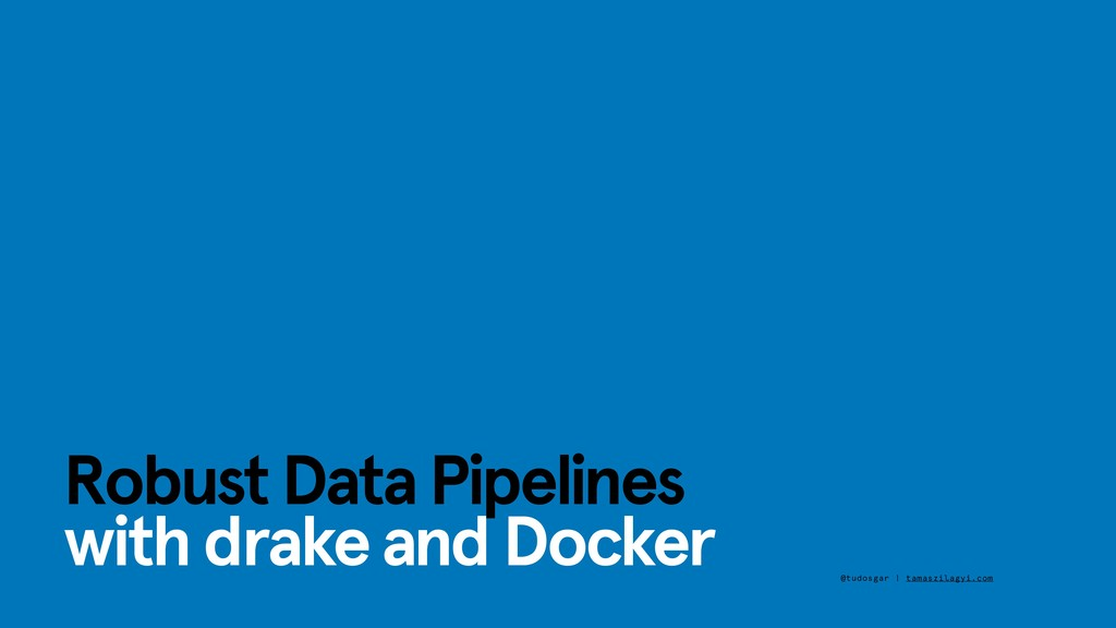 Robust Data Pipelines