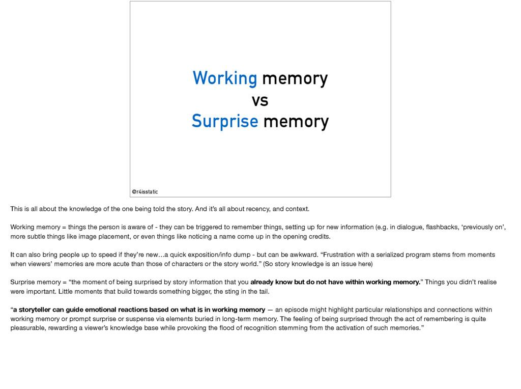Working memory vs Surprise memory @r4isstatic T...