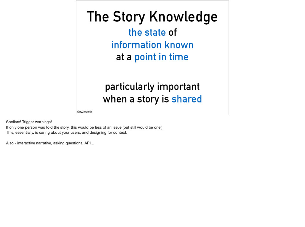 The Story Knowledge the state of information kn...