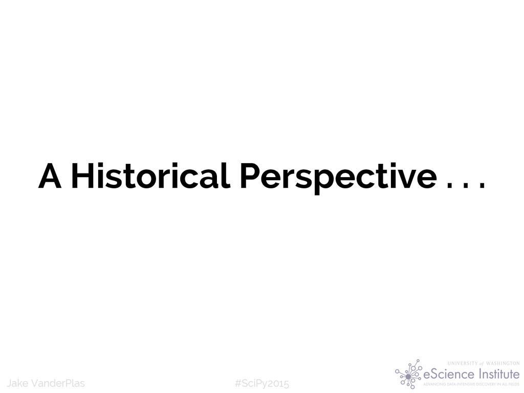 #SciPy2015 Jake VanderPlas A Historical Perspec...